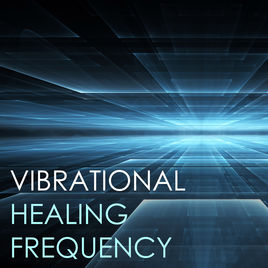 vibration healing frequencies